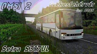 Download OMSI 2. Székesfehérvár, Line 8095, Setra S317 UL Video