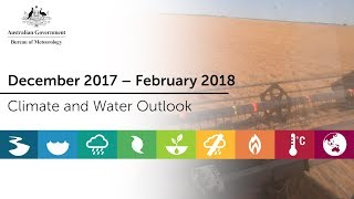 Download Climate and Water Outlook, December 2017 – February 2018 Video