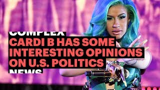 Download Cardi B Has Some Interesting Opinions When It Comes to U.S. Politics Video