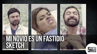 Download Mi Novio Es Un Fastidio | Sketch Video