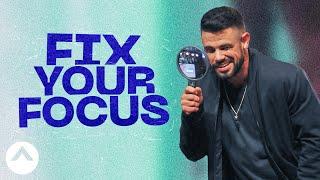 Download Fix Your Focus   The Other Half   Pastor Steven Furtick Video