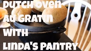 Download ~Dutch Oven Spicy AU Gratin Potatoes With Linda's Pantry~ Video