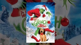 Download Dr. Seuss' How The Grinch Stole Christmas Video