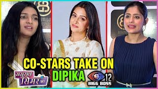 Download Dipika Kakar's Sasural Simar Ka Co-stars Take On Her Game In Bigg Boss 12 Video