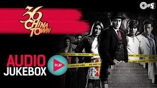 Download 36 China Town - Full Songs Jukebox | Shahid, Kareena, Himesh Reshammiya Video