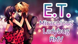 Download Miraculous Ladybug - E.T. (Versión Español) AMV Video