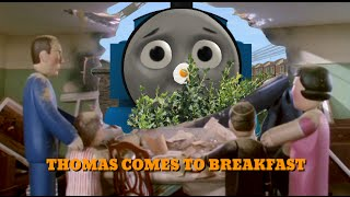 Download ″Thomas Comes To Breakfast″ Video