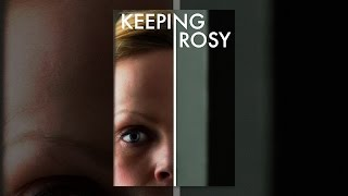 Download Keeping Rosy Video