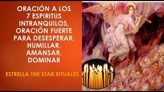 Download Oración 7 Espíritus Intranquilos Oración fuerte para desesperar, humillar, amansar, dominar Video