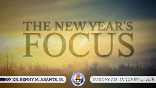 Download The New Years Focus - Dr. Benny M. Abante, Jr. Video