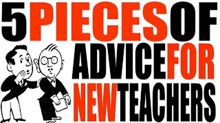 Download 5 Pieces of Advice for New Teachers Video