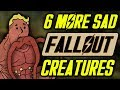 Download 6 More Sad Fallout Creatures Video