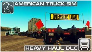 Download Heavy Haul DLC (American Truck Simulator) - First Look Video