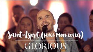 Download Glorious - Saint-Esprit (Voici mon coeur) - album : Promesse Video