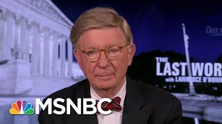 Download George F. Will On The Need To Defeat Trump | The Last Word | MSNBC Video