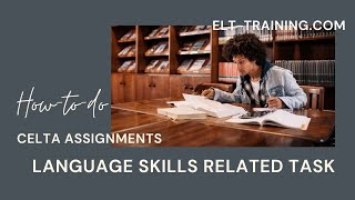 Download CELTA Language skills related assignment support Video