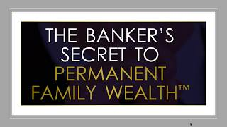 Download The Banker's Secret to Permanent Family Wealth Video