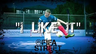 Download FIFA STREET | ″I LIKE IT″ Goal Compilation Video