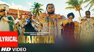 Download MAKHNA Video With Lyrics | Yo Yo Honey Singh | Neha Kakkar, Singhsta, TDO | Bhushan Kumar Video