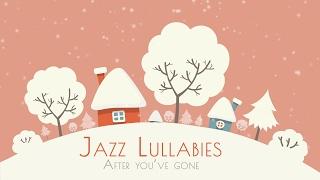 Download Jazz for Babies · Baby Jazz · Jazz Lullabies Video