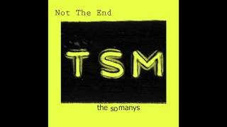 Download ″Not The End″ The So Manys Video