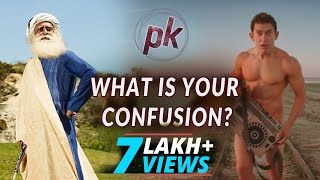 Download Sadhguru *CLARIFIES* PK's CONFUSION Video