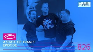 Download A State Of Trance Episode 826 (#ASOT826) Video