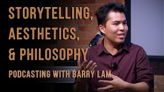 Download Storytelling, Aesthetics, & Philosophy with Prof. Barry Lam Video