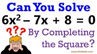 Download Can you solve this Quadratic Equation by Completing the Square? Video