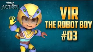 Download Vir: The Robot Boy | Hindi Cartoon Compilation For Kids | Compilation 03 | WowKidz Action Video