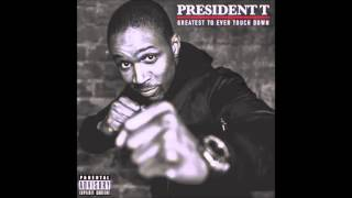 Download President T - I Don't Care Bout The Law Video