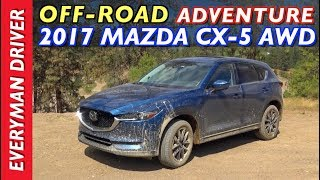 Download Off-Road Adventure: 2017 Mazda CX-5 AWD on Everyman Driver Video