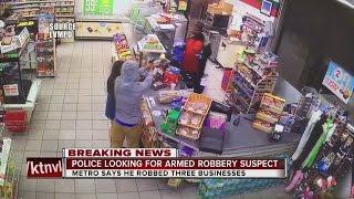 Download Las Vegas police seek suspect in 3 armed robberies Video