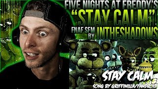 Download Vapor Reacts #454 | [FNAF SFM] FNAF SONG ANIMATION ″Stay Calm″ by InTheShadows REACTION!! Video