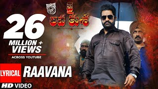 Download RAAVANA Full Song With Lyrics - Jai Lava Kusa Songs | Jr NTR, Raashi Khanna | Devi Sri Prasad Video