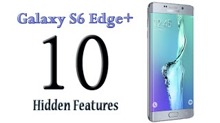 Download 10 Hidden Features of the Galaxy S6 Edge Plus You Don't Know About Video
