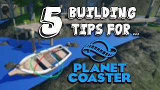 Download 5 Easy Building Tips For Planet Coaster Video