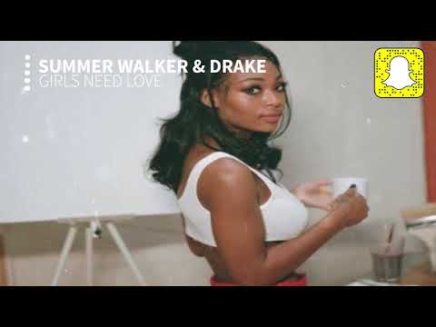 Summer Walker - Girls Need Love (Clean) ft. Drake