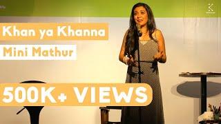 Download The Storytellers: Khan ya Khanna - Mini Mathur Video