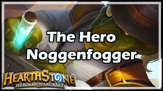 Download [Hearthstone] The Hero Noggenfogger Video