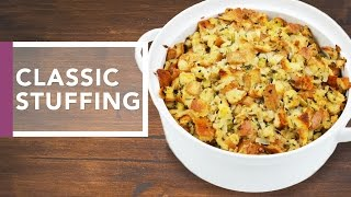 Download Classic Stuffing Recipe | Holidays 2016 Video