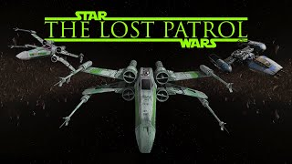 Download The Lost Patrol - a Star Wars fan film Video