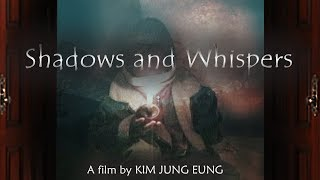 Download Shadows and Whispers - Trailer Video