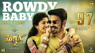 Download Maari 2 - Rowdy Baby | Dhanush | Yuvan Shankar Raja | Balaji Mohan Video