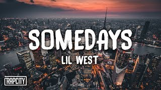 Download Lil West - Somedays (Lyrics) Video