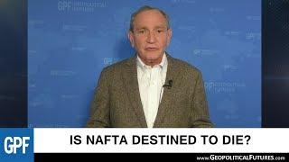 Download Is NAFTA destined to die? | George Friedman Interview Video