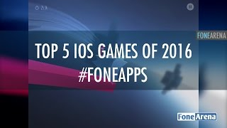 Download Top 5 iOS Games of 2016 - #FoneApps 3 Video
