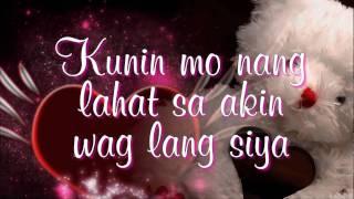 Download Kunin Mo Na Ang Lahat Sa Akin - Angeline Quinto (Lyrics) Video