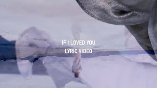 Download IF I LOVED YOU Video