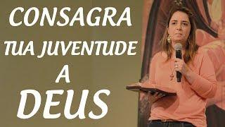 Download Consagra tua juventude a Deus - Cintia Lima (21/03/15) Video
